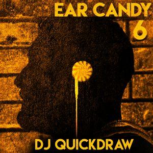 Ear Candy Vol. 6