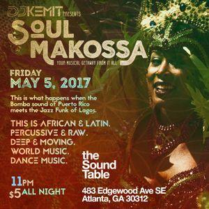 DJ Kemit presents Soul Makossa May 2017 Promo Mix