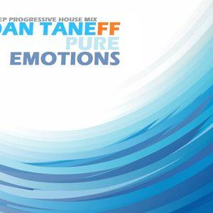 Dan Taneff - Pure Emotions (Deep Progressive House Mix) (31.10.2012)