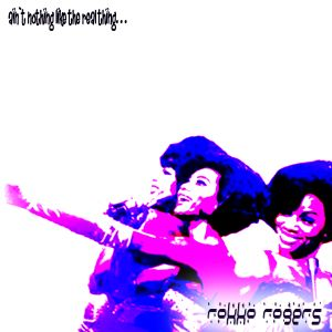Rokko Rogers - Ain`t Nothing Like The Real Thing