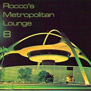 Rocco's Metropolitan Lounge 8