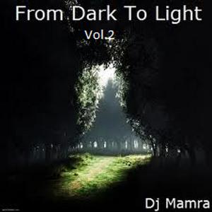 From Dark 2 Light Vol.2