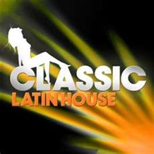 CLASSIC LATIN HOUSE (MOTHER'S DAY MIX)