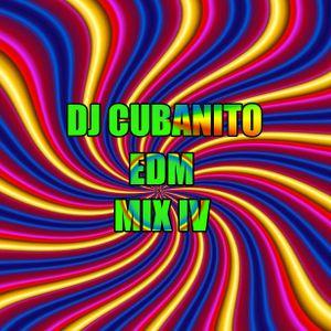 DJ Cubanito EDM Mix IV