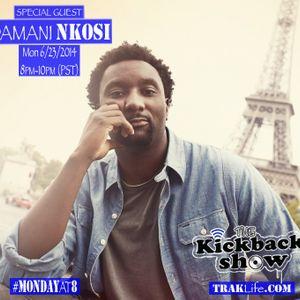 The Kickback Show EPISODE 24 featuring Damani Nkosi