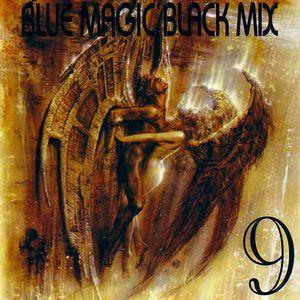 Blue Magic Black Vol. 9 The New History of Rap and Soul
