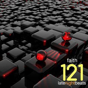 Late Night Beats by Tony Rivera - Episode 121: Faith