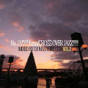 Nu JAZZ/Bossa/CROSS OVER JAZZ!!!!! VOL.2