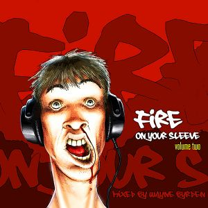 Fire On Your Sleeve - Volume 02