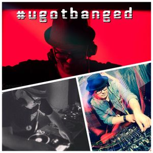 U Got BANG'ed w/guests Leman & Dieckmann and William Hass - June 26th, '14.
