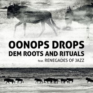 Oonops Drops Dem Roots And Rituals By Brooklyn Radio
