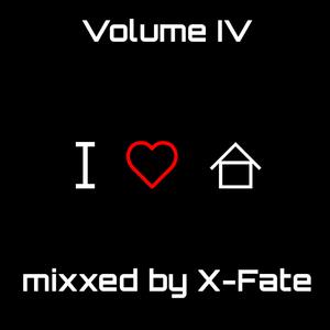 DJ X-Fate - I Love House Vol. IV