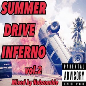 SUMMER DRIVE INFERNO Vol.2