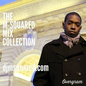 M-Squared Mix Collection #6 - djmsquared.com