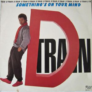 James (D-Train) Williams - 1984 - Something's On Your Mind