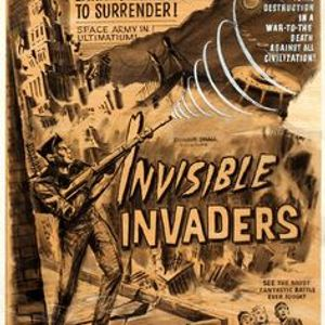 "The ""Invisible Invaders"""