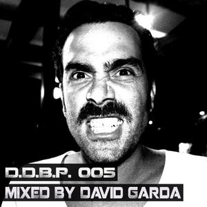 Digital Delight Barcelona Podcast 005 (Mixed by David Garda)