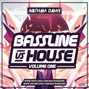 BASSLINE VS. HOUSE   Volume 1   SNAPCHAT 'DJNATHANDAWE'