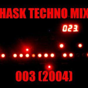 HASK - TECHNO MIX 003 (2004)