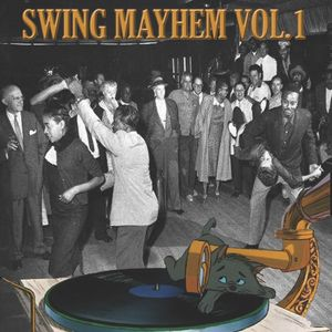 Swing Mayhem Vol.1