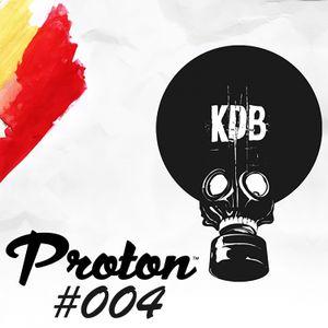 KDB Mafia On Proton [Episode 004 - 24/10/ 2015] by TrockenSaft