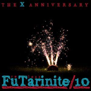 FuTarinite 10 - the X anniversary // Fretless selection