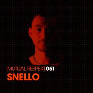 Mutual Respekt 051 with Snello