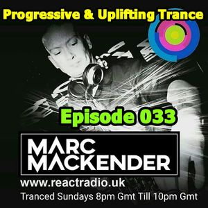 Marc Mackender - Progressive And Uplifting Trance 033