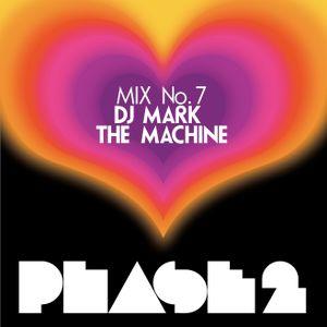 """Phase 2 """"The Original Disco Redux"""" Mix 7"""