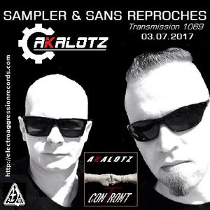 "RADIO S&SR Transmission n°1069 -- 03.07.2017 (Top Of The Week ""AKALOTZ"")"