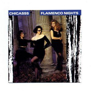 Chicasss – Flamenco Nights (1989)