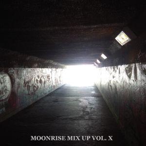 Moonrise Mix Up Vol. X (2017)