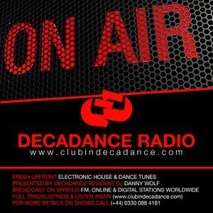 DANNY WOLF - DECADANCE RADIO - 24/25 FEBRUARY 2017