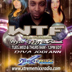 WyzeTyFly & Friends XtremeMixxRadio.com 4-30-14