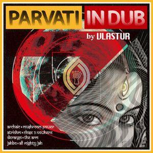 Vlastur Dj set 4 Radiozora-Parvati in Dub & Other Stories