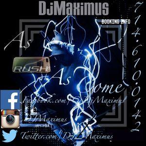 "DJ Maximus ""As Rush As Come"" Mixtape"