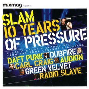 Slam - 10 Years Of Pressure (2008)