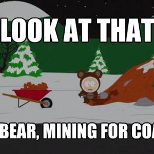 A Bear Mining For Coal