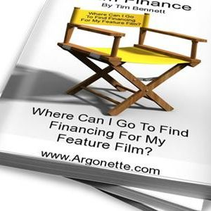 Film Finance – Where Can I Go To Find Film Financing