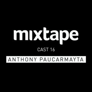 MIXTAPE - ANTHONY PAUCARMAYTA