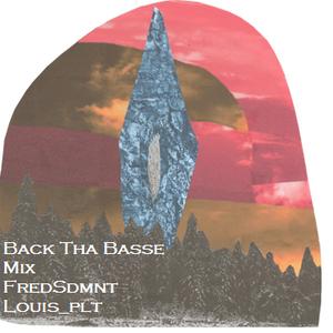 Back tha basse Mix (feat. louis_plt)