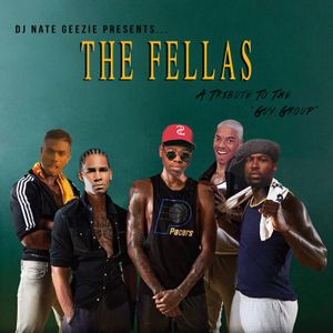 """The Fellas""- A Tribute To The Guy Group"