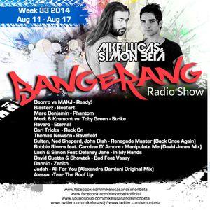 Week 33 2014 - Mike Lucas & Simon Beta - Bangerang Radio Show Italian Version