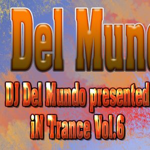 DJ Del Mundo iN Vocal Trance Vol.6