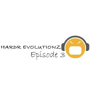 HARDR EVOLUTIONZ - Episode 3 - Guest Mix by HARD KITTY