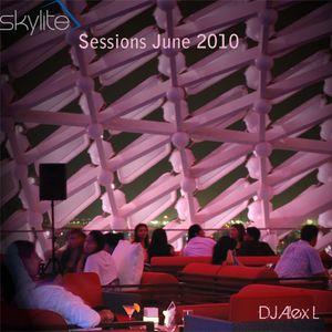 Skylite Sessions June 2010 - DJ Alex L