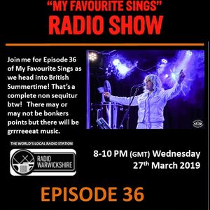 My Favourite Sings - Episode 36 - Radio Warwickshire - 27th March 2019