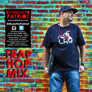 DJ MulattoPatriot TrapHop Mix