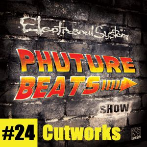 Phuture Beats Show #24 by Cutworks 21.04.15.