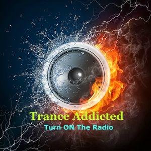 Trance Addicted - Turn ON The Radio TOP #3 Mix April 15, 2016